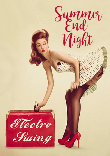 Summer End Electro Swing Night